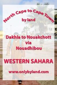 Dakhla to Nouakchott via Nouadhibou