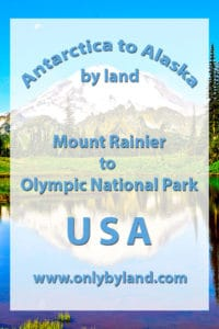 Mount Rainier to Olympic National Park