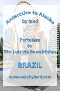 Fortaleza to São Luís via Barreirinhas