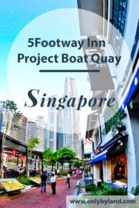 Travel Blogger review of the 5footway.inn Project Boat Quay, Singapore