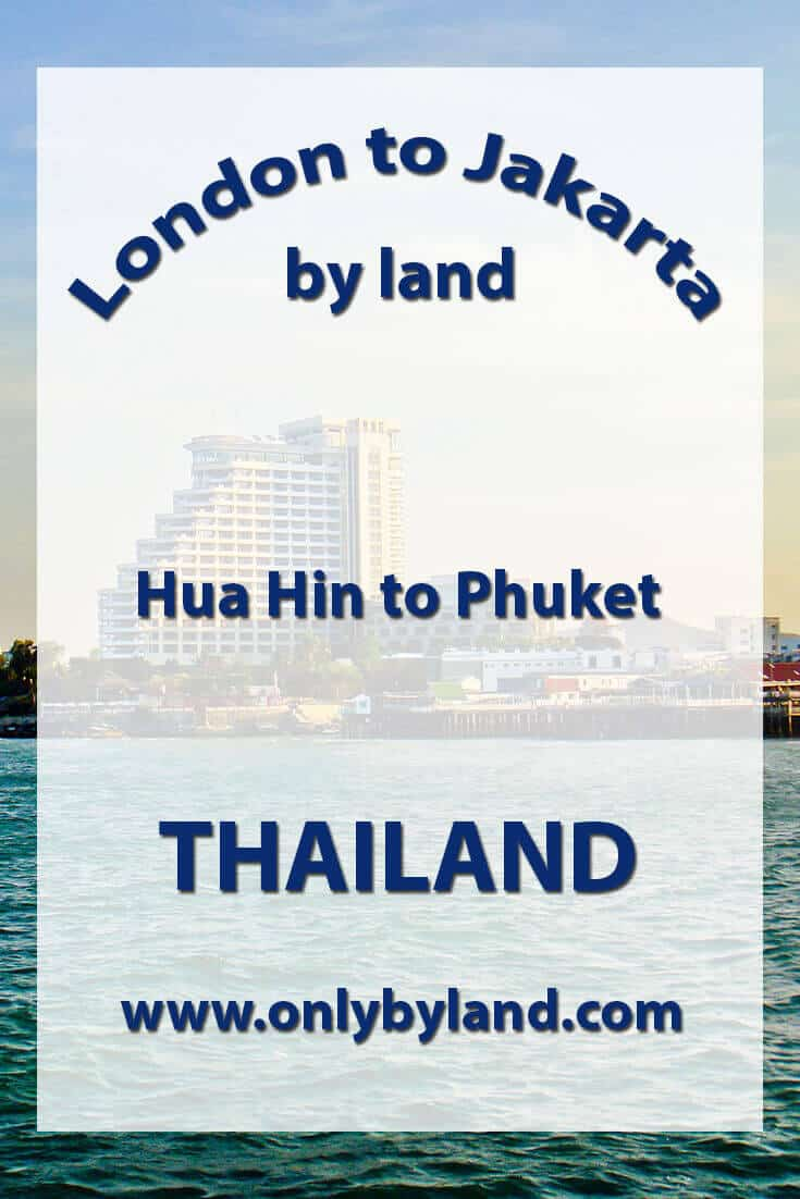 Hua Hin to Phuket