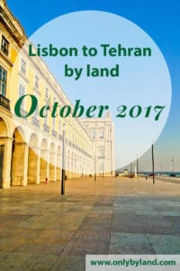 Lisbon to Tehran by land. I will travel through 21 countries only by land. I'll start in Portugal and finish the journey 3 months later in Tehran, the capital city of Iran.