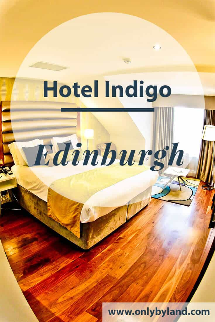 Hotel Indigo Edinburgh – Travel Blogger Review