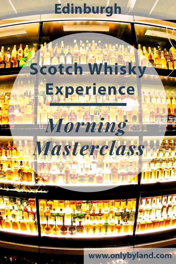 Scotch Whisky Experience, Edinburgh – Morning Masterclass