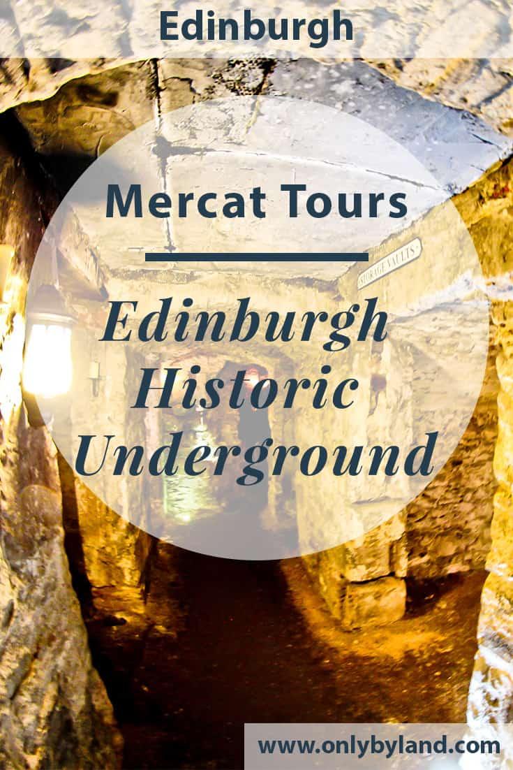 Edinburgh Historic Underground - Mercat Tours