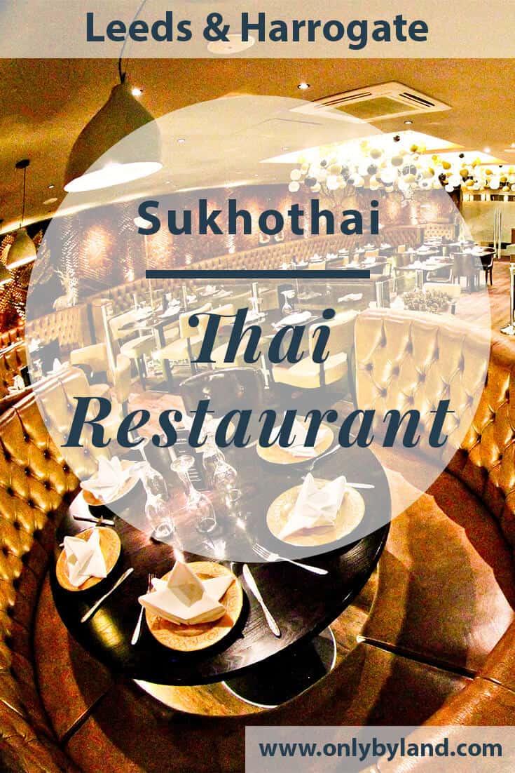Sukhothai Restaurant – Thai Food in Leeds