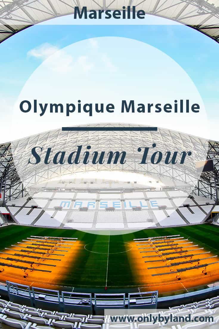 Olympique de Marseille – Stadium Tour