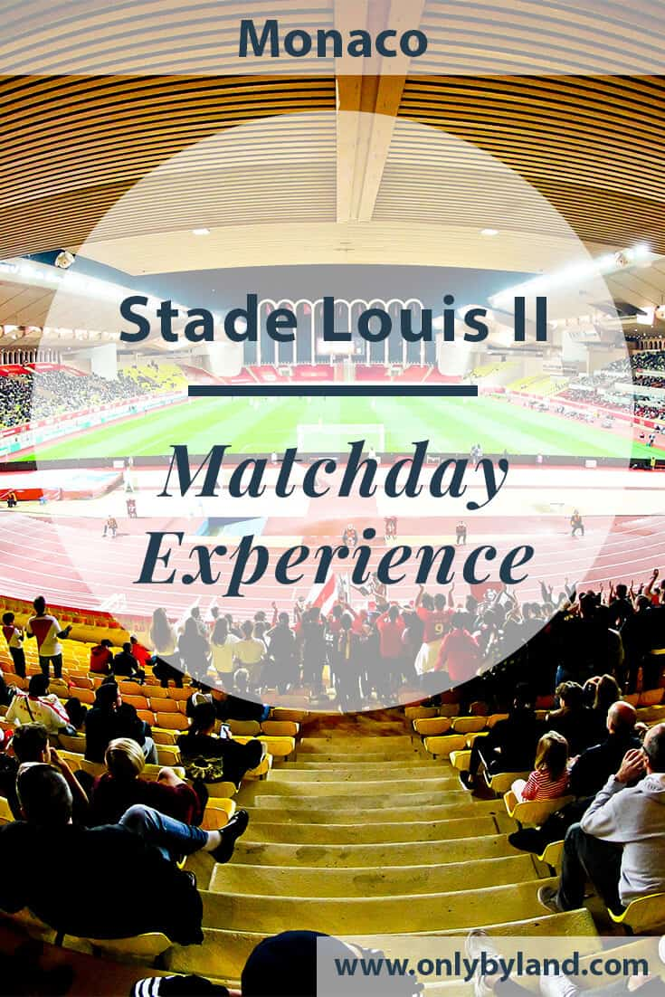 AS Monaco – Match Day Experience – Stade Louis II