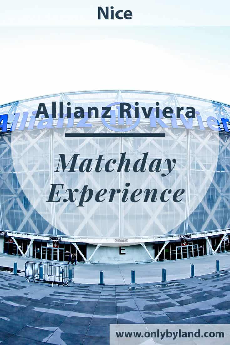 OGC Nice – Match Day Experience – Allianz Riviera Stadium