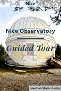 A guided tour of Nice Observatory. The cupola was designed by Gustave Eiffel.
