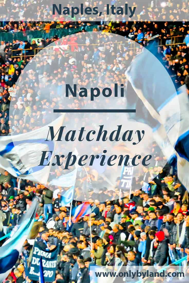 Napoli – Match Day Experience – Stadio San Paolo – Naples