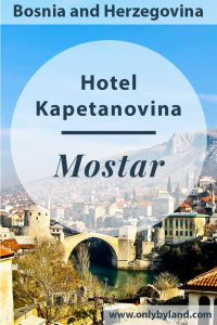 Where to stay in Mostar, Bosnia and Herzegovina. Hotel Kapetanovina is perfectly located offering balcony views of the UNESCO bridge and area around the Stari Most.