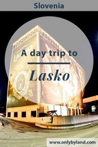A day trip to Lasko, spa region of Slovenia to see the points of interest including; Lasko Brewery Tour, Tabor Castle (and view of the city), Savinja River, Lasko Church, The Cross on the Hill (and view of the city), Hotel Thermana Park Lasko before returning to Ljubljana, Slovenia.