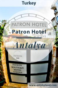 Antalya Turkey Hotels - Patron Boutique Hotel - where to stay in Antalya Turkey? Antalya old town.