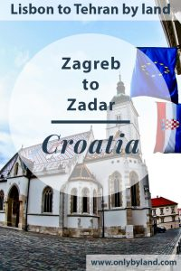 Zagreb Croatia to Zadar. Things to do in Zagreb Croatia including St. Mark's Church Zagreb, Cathedral, Museum of Broken Relationships, Mimara Museum, Art Pavilion, Archaeological Museum, Zagreb Underground tunnels, Dolac Market, Tram Spotting before taking the bus to Zadar.