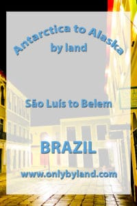 A visit to the points of interest of the UNESCO city of São Luís before taking the bus to Belem