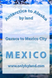 Oaxaca to Mexico City