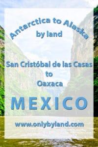San Cristobal de las casas to Oaxaca