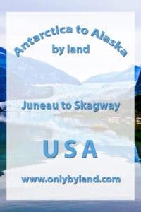 Juneau to Skagway