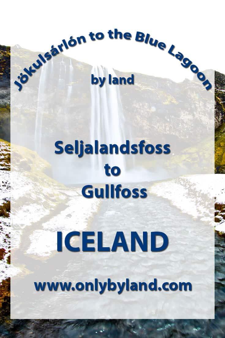 Seljalandsfoss to Gullfoss