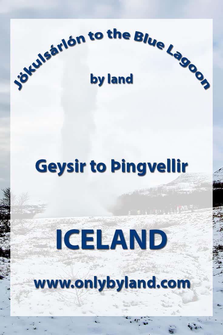 Geysir to Þingvellir