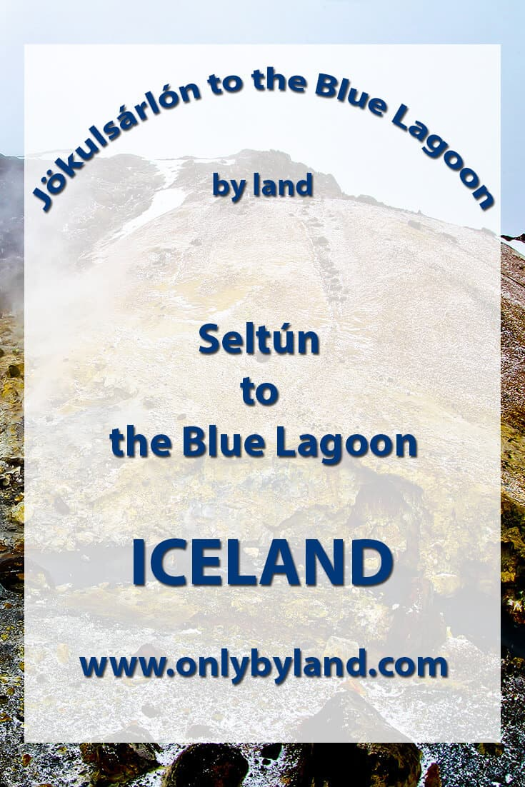 Seltún to the Blue Lagoon