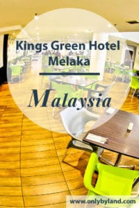 Kings Green Hotel is located in Melaka UNESCO heritage city