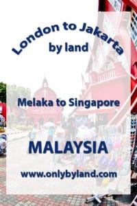 A visit to the points of interest of Melaka UNESCO city before taking the bus to Singapore