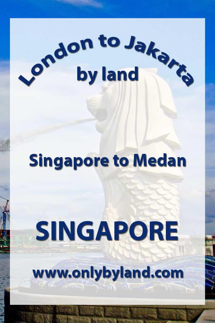Singapore to Medan