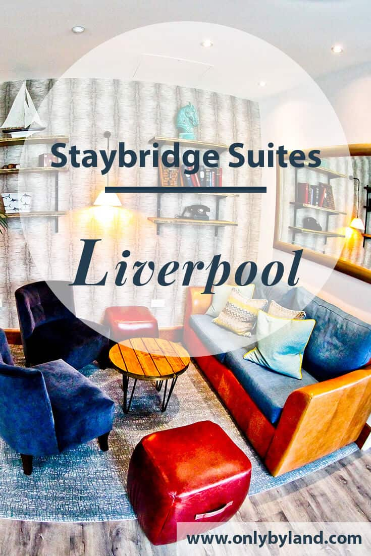 Staybridge Suites Liverpool - Travel Blogger Review