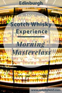 A Morning Masterclass tour at the Edinburgh Scotch Whisky Experience. The Whisky tour included viewing of the largest private collection of Whisky in the world and whisky tasting.