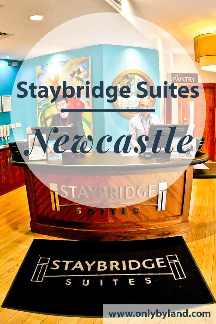 Staybridge Suites Newcastle – Travel Blogger Review