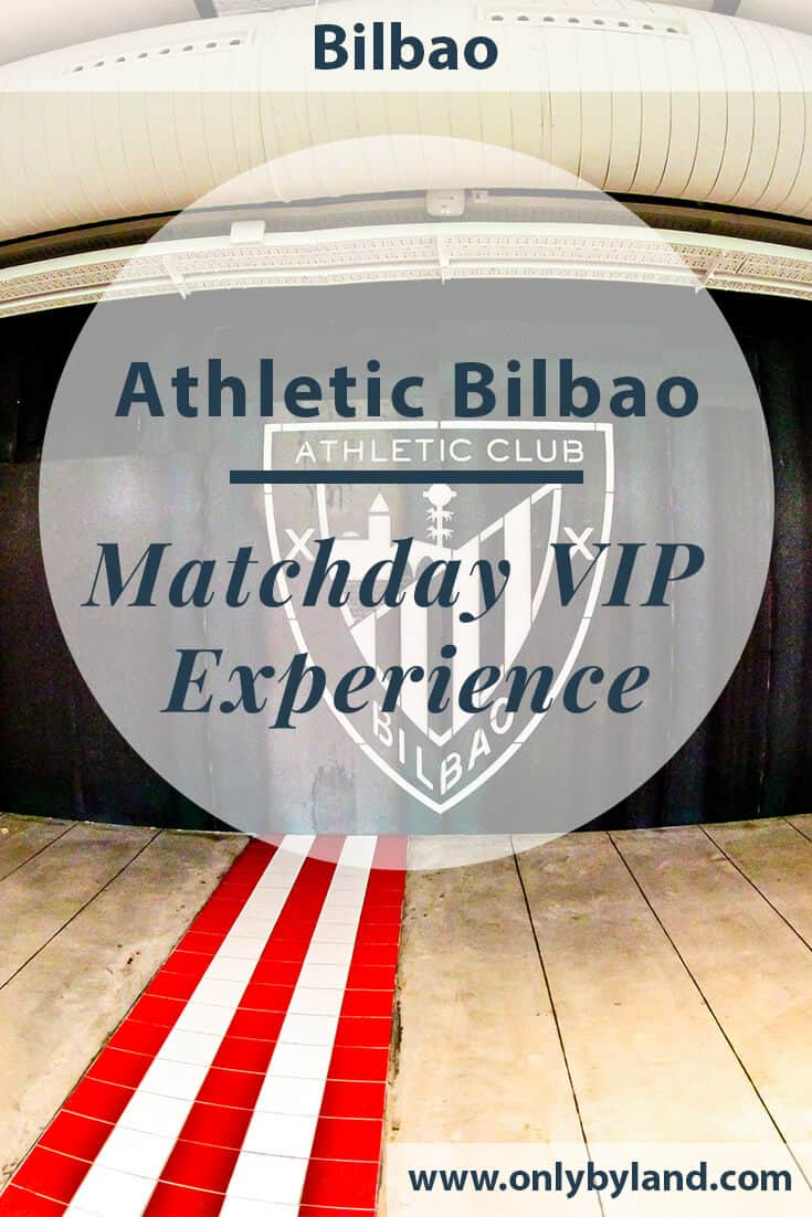 Athletic Bilbao – VIP match day experience – San Mamés Stadium