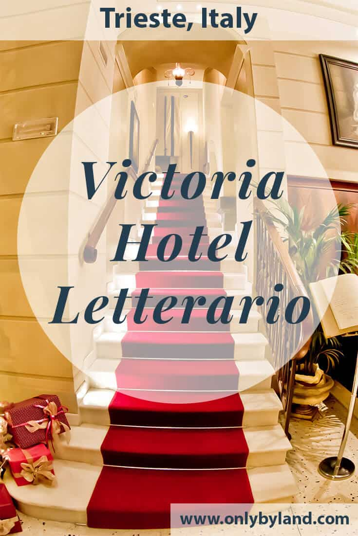 Victoria Hotel Letterario, Trieste – Travel Blogger Review