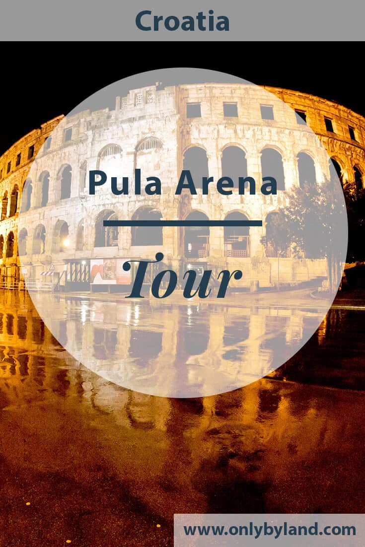 Pula Arena, Roman Amphitheater, Croatia