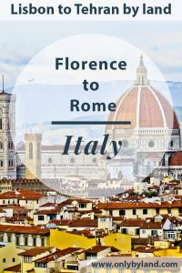 A visit to the points of interest of Florence including before taking the bus to Rome. Florence to Rome by Flixbus