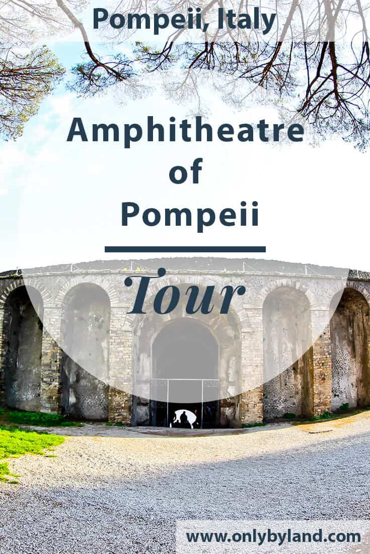 The Amphitheater of Ancient Pompeii