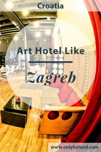 Where to stay in Zagreb? Art Hotel Like is a modern chic hotel in the center of Zagreb