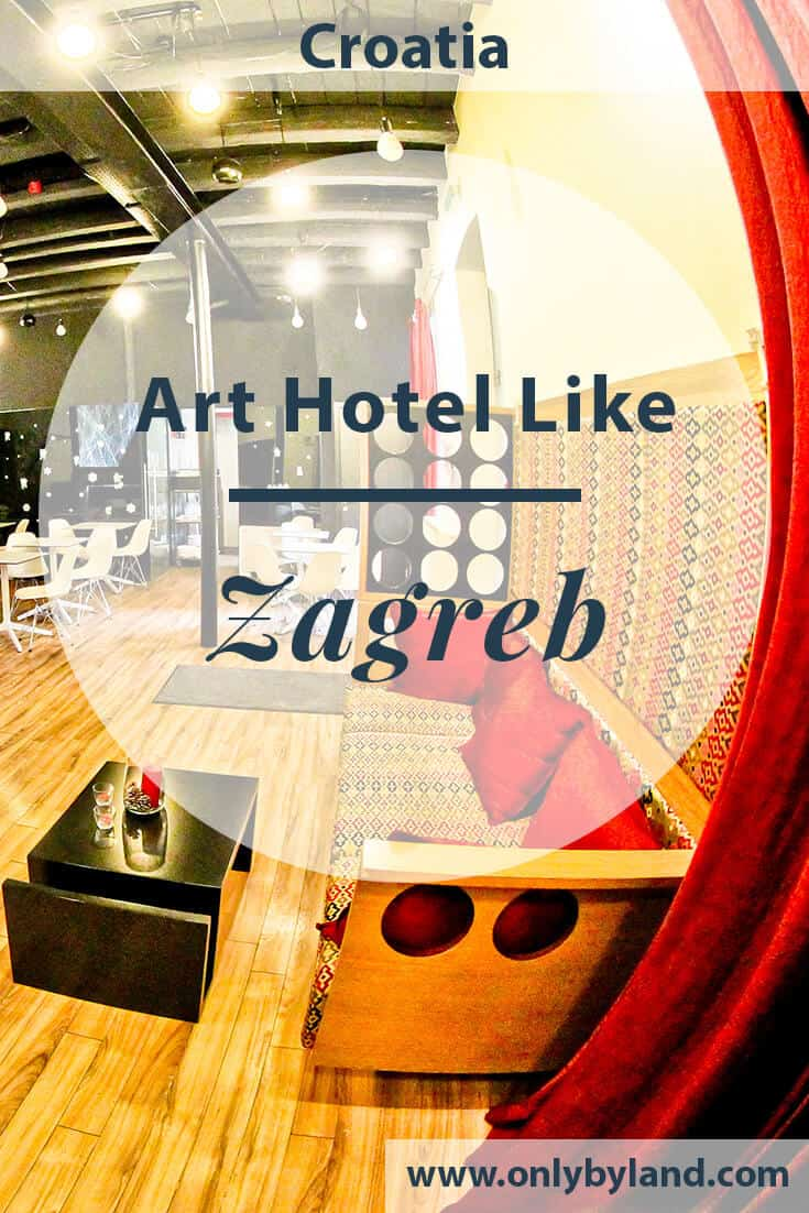Art Hotel Like, Zagreb – Travel Blogger Review