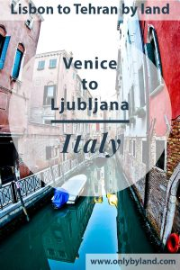 What to see in Venice including before taking the bus to Ljubljana