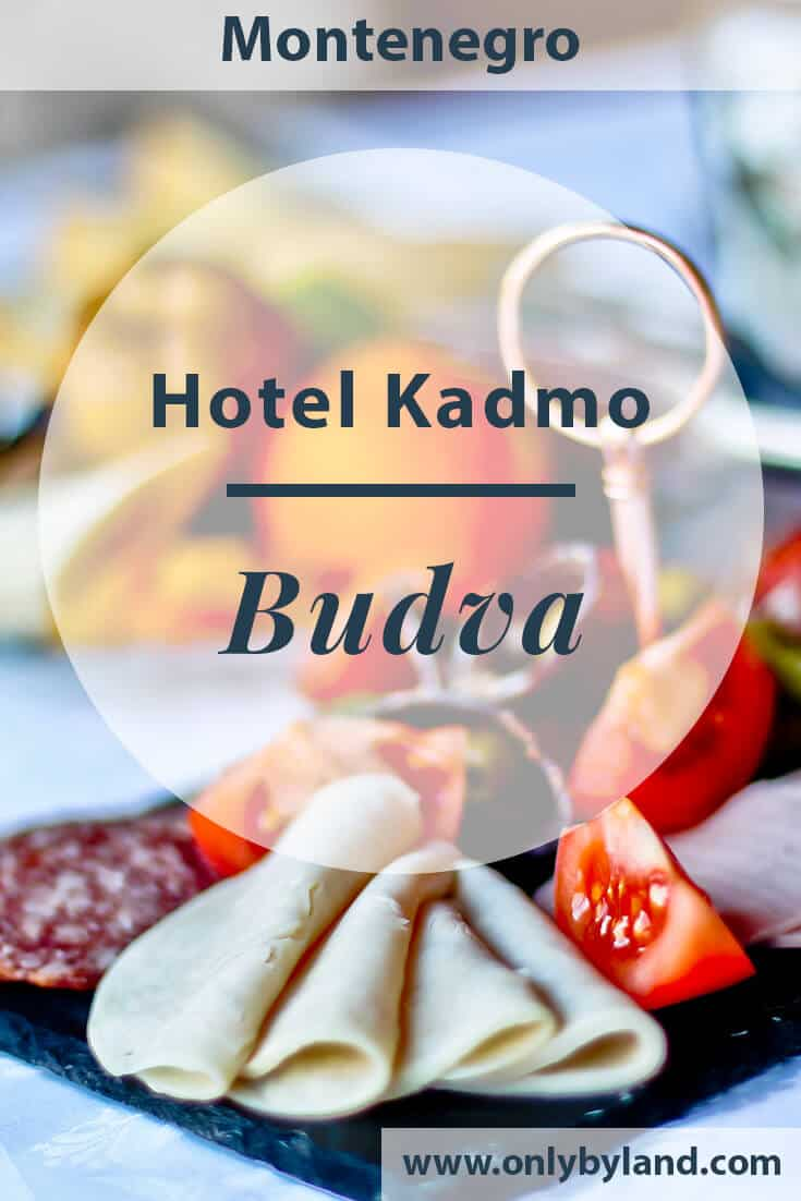 Hotel Kadmo Budva, Montenegro – Travel Blogger Review