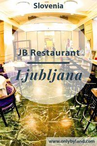 JB Restaurant Ljubljana - travel blogger review
