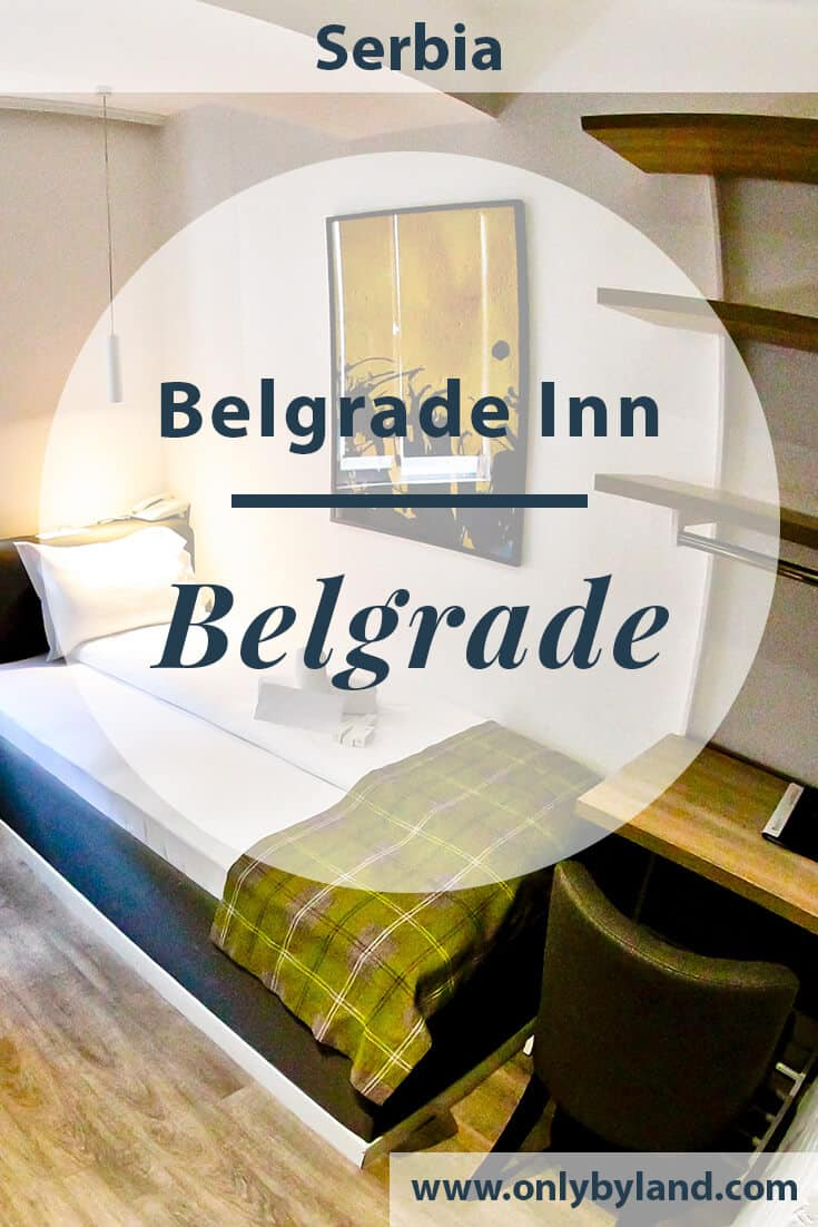 Belgrade Inn Garni Hotel – Travel Blogger Review