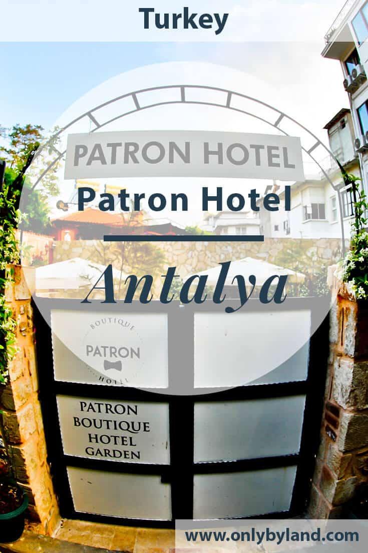 Patron Boutique Hotel – Antalya Turkey Hotels