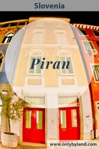 Things to do in Piran Slovenia including Tartina Square, town walls, church, campanile, restaurants, piran salt and a walk to Portoroz. #piran #slovenia