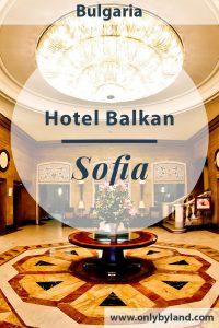 Sofia Balkan Hotel -