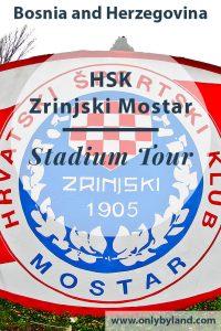 HSK Zrinjski Mostar - Stadium Tour