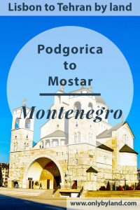 Podgorica - Things to do in the capital city of Montenegro including possible day trips.