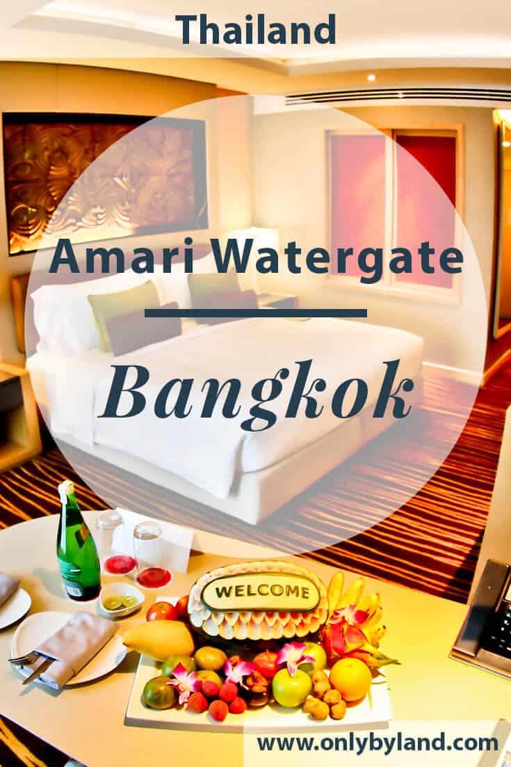 Bangkok Hotels – Amari Watergate Hotel