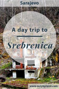 Srebrenica - Things to do in Srebrenica, the town infamous for the Srebrenica Massacre during the Bosnian War. How to visit on a day trip from Sarajevo.